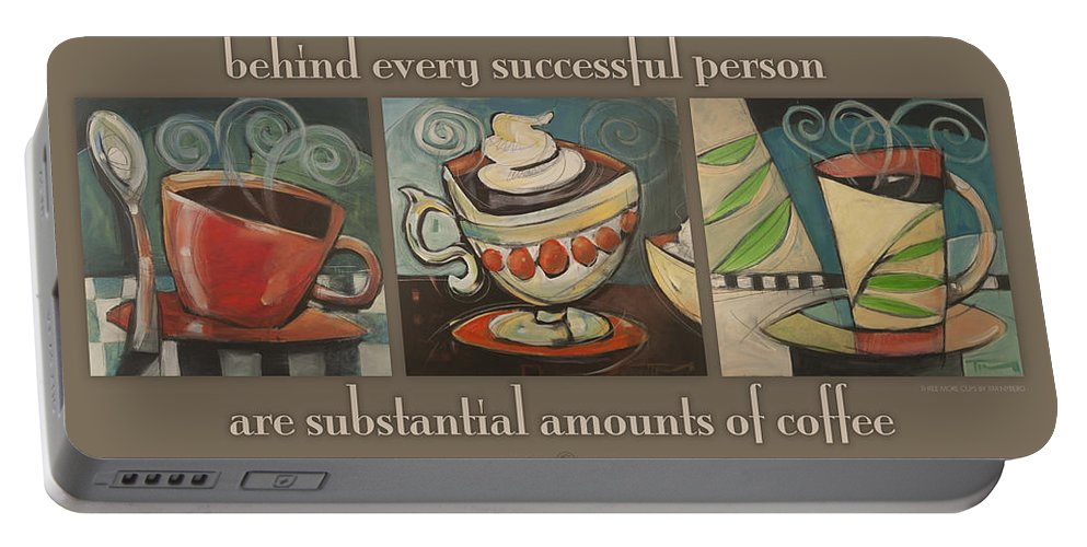 Coffee Portable Battery Charger featuring the painting Three More Cups Poster by Tim Nyberg