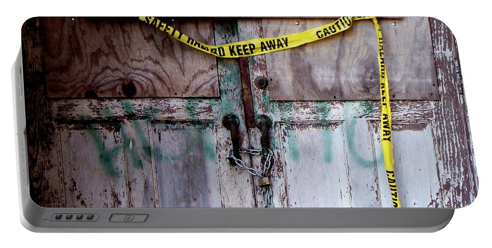 Door Portable Battery Charger featuring the photograph Warning by Betty Northcutt