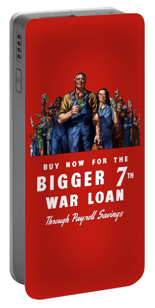 War Bonds Portable Battery Charger featuring the painting 7th War Loan - Ww2 by War Is Hell Store