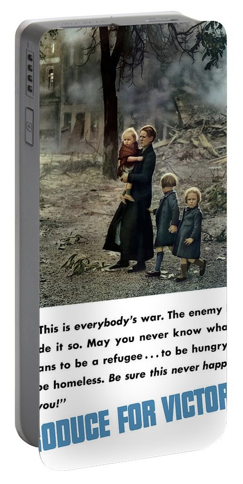 World War Ii Portable Battery Charger featuring the painting Produce For Victory by War Is Hell Store