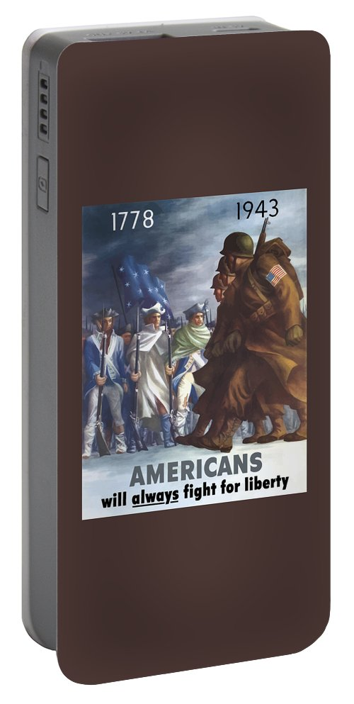 Propaganda Portable Battery Charger featuring the painting Americans Will Always Fight For Liberty by War Is Hell Store