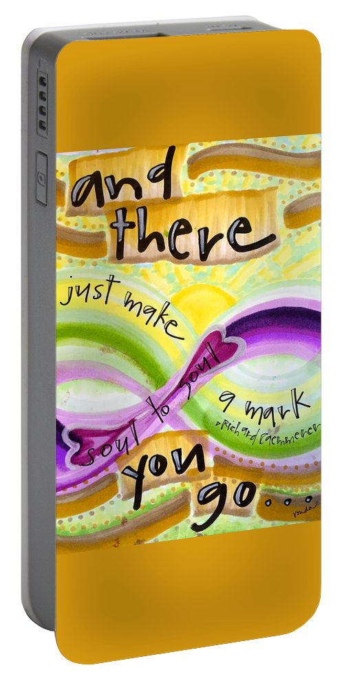 Soul Portable Battery Charger featuring the painting And There You Go by Vonda Drees