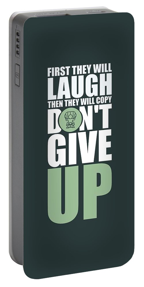 Gym Portable Battery Charger featuring the digital art First They Will Laugh Then They Will Copy Dont Give Up Gym Motivational Quotes Poster by Lab No 4