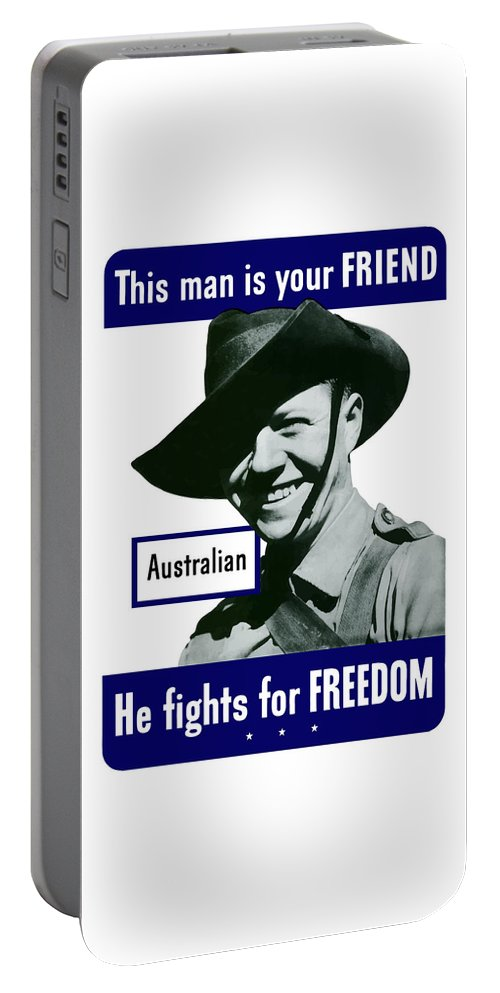 Australian Soldier Portable Battery Charger featuring the painting Australian This Man Is Your Friend by War Is Hell Store