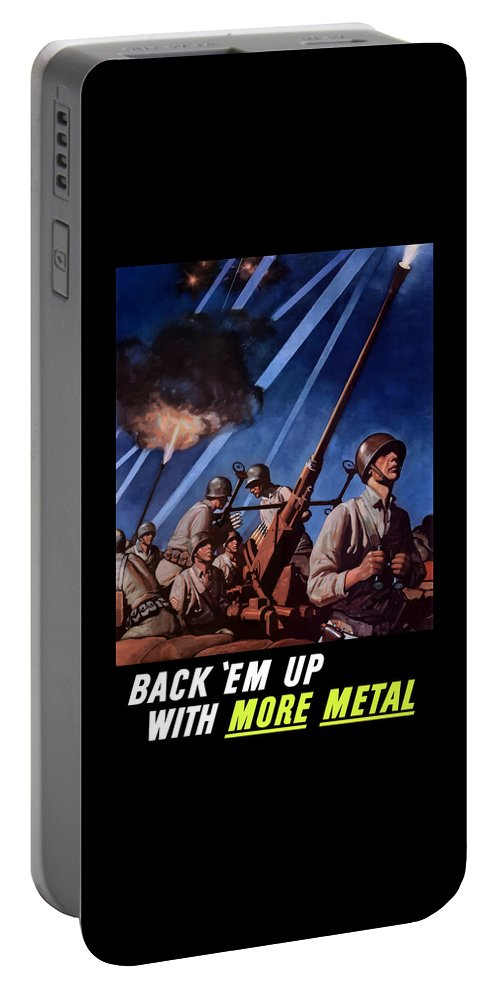 Conservation Portable Battery Charger featuring the painting Back 'em Up With More Metal by War Is Hell Store