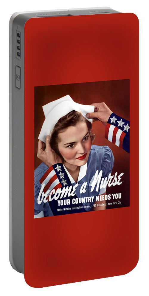 Uncle Sam Portable Battery Charger featuring the painting Become A Nurse -- Ww2 Poster by War Is Hell Store