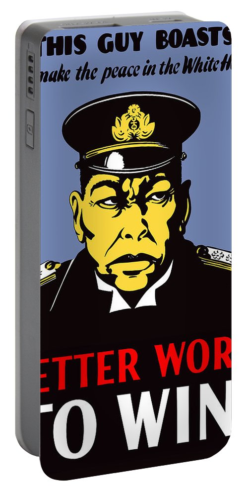Propaganda Portable Battery Charger featuring the painting Better Work To Win - Ww2 by War Is Hell Store