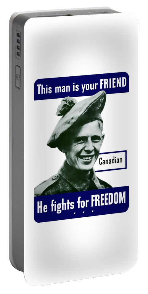 Canadian Army Portable Battery Charger featuring the painting Canadian This Man Is Your Friend by War Is Hell Store