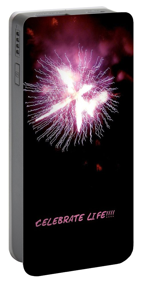 Fireworks Portable Battery Charger featuring the photograph Celebrate Life by Kendall Eutemey