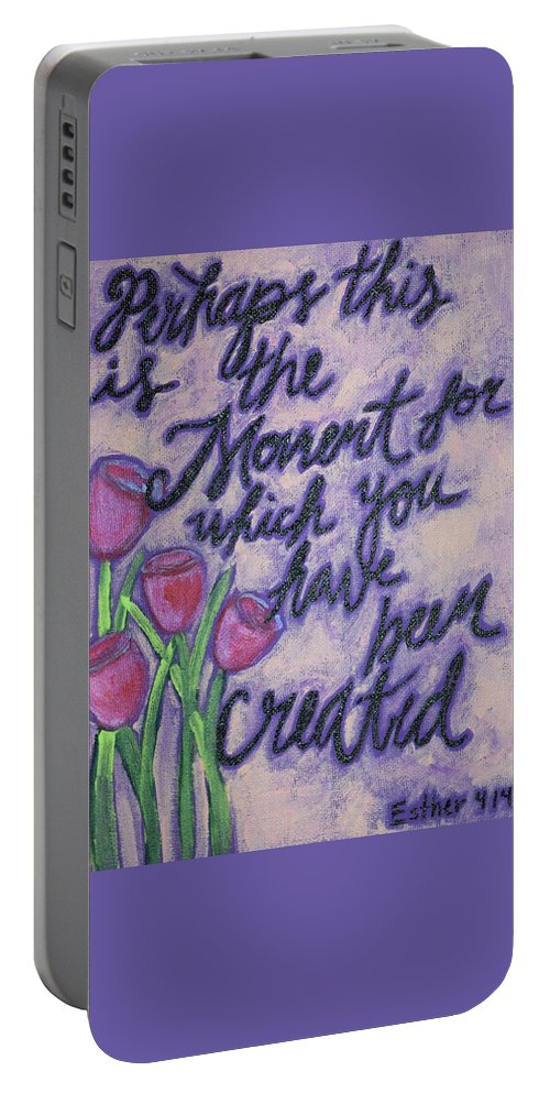 Religious Perhaps This Is The Moment For Which You Have Been Created Purple Pink Inspiration Tulips Flowers Plants Grow God Church Portable Battery Charger featuring the painting Created For by Anne Seay