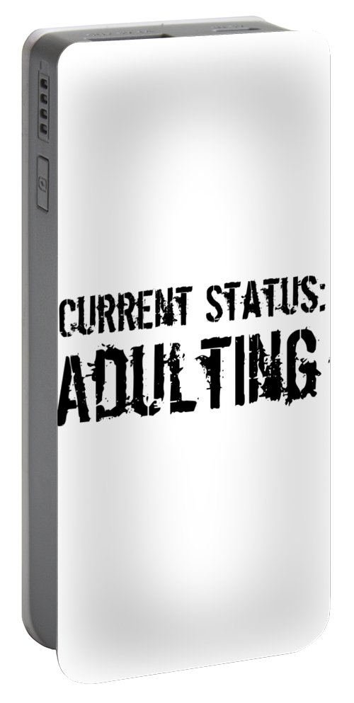 Adulting Portable Battery Charger featuring the digital art Current Status Adulting1 by Kaylin Watchorn