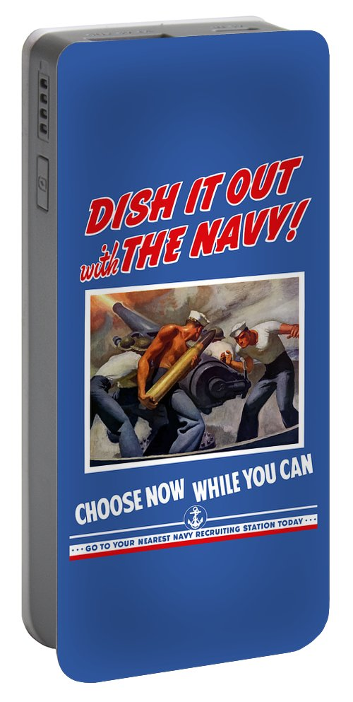 Propaganda Portable Battery Charger featuring the painting Dish It Out With The Navy by War Is Hell Store