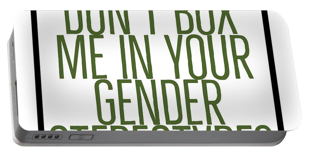 Gender Sterotypes Shirt Portable Battery Charger featuring the digital art Don't Box Me In Your Gender Sterotypes by Raise Vegan