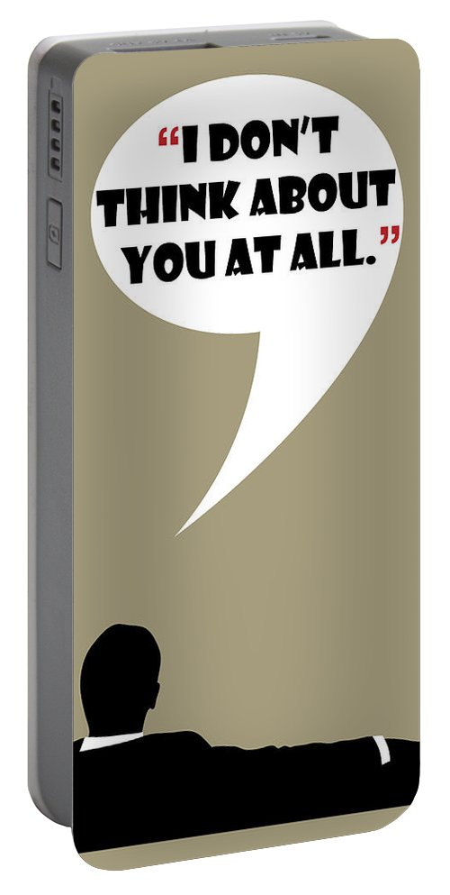 Don Draper Portable Battery Charger featuring the painting Don't Think About - Mad Men Poster Don Draper Quote by Beautify My Walls