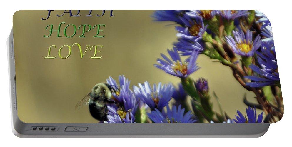 Faith Portable Battery Charger featuring the photograph Faith Hope Love by Lydia Holly
