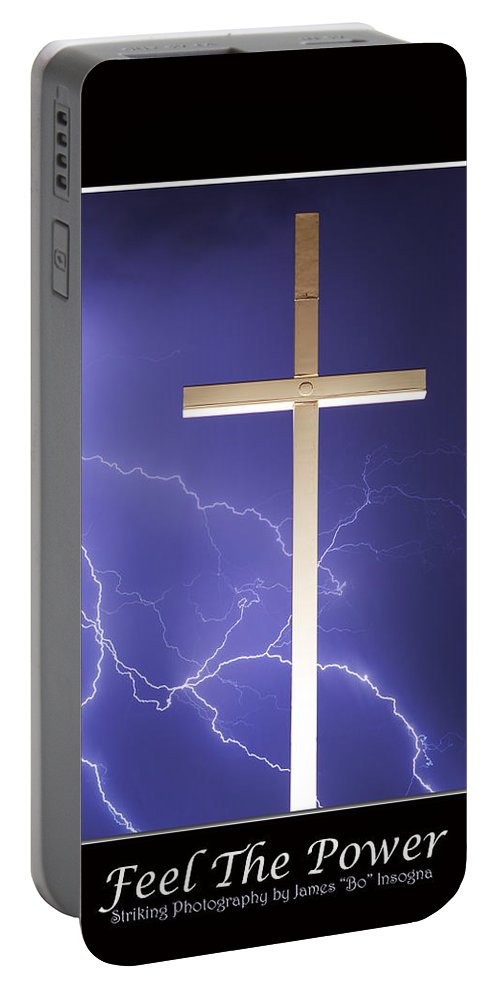 Lightning Portable Battery Charger featuring the photograph Feel The Power by James BO Insogna