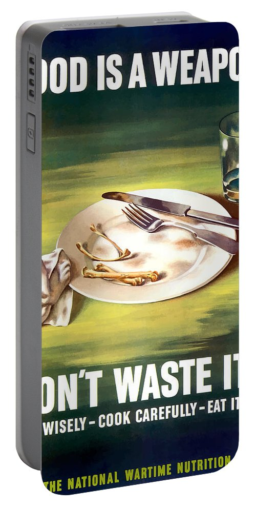 Conserving Food Portable Battery Charger featuring the painting Food Is A Weapon -- Ww2 Propaganda by War Is Hell Store
