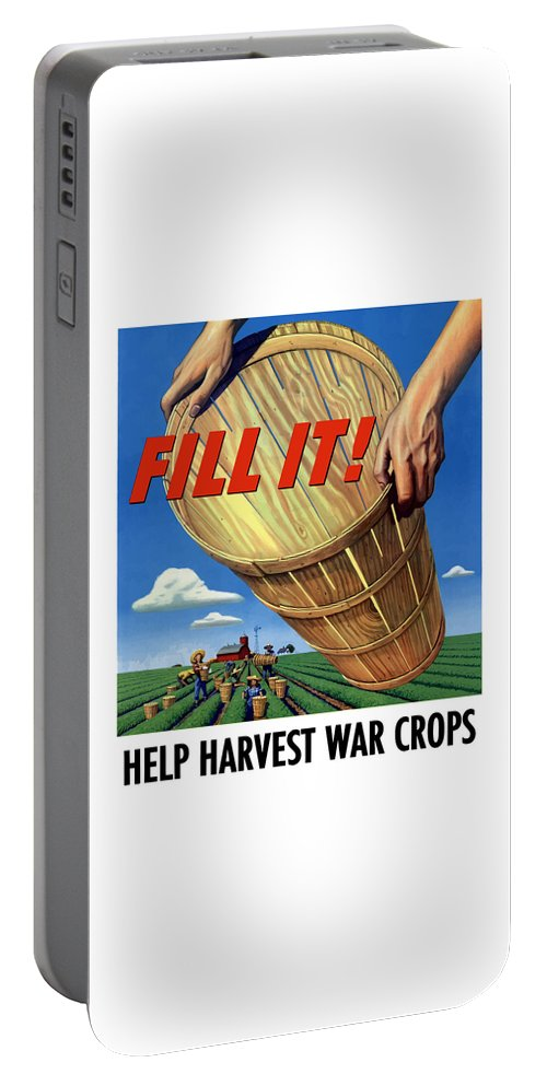 Farming Portable Battery Charger featuring the painting Help Harvest War Crops - Fill It by War Is Hell Store
