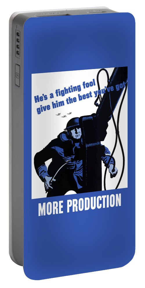 World War Ii Portable Battery Charger featuring the painting He's A Fighting Fool - Give Him The Best You've Got by War Is Hell Store
