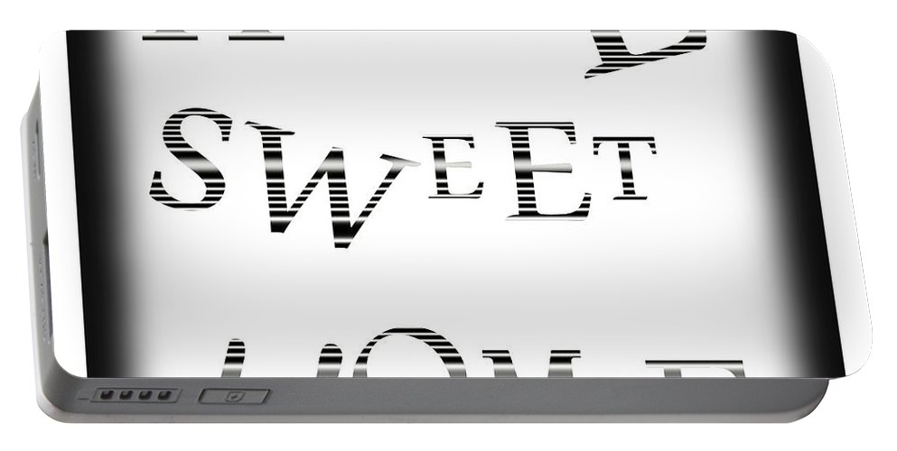 Home Sweet Home Portable Battery Charger featuring the digital art Home Sweet Home 3 by Kathleen Sartoris