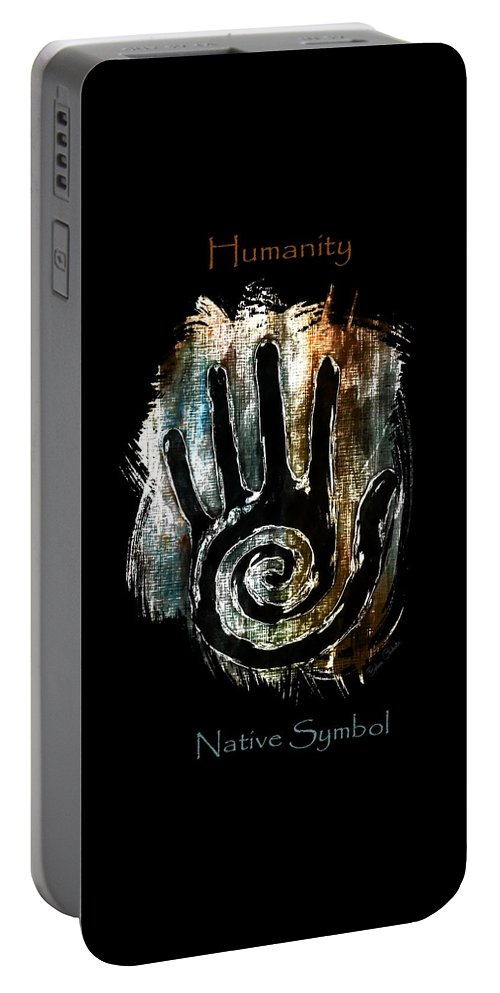 Humanity Portable Battery Charger featuring the digital art Humanity Native Symbol by Barbara Chichester