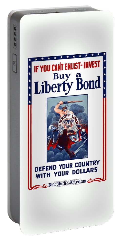 Liberty Bond Portable Battery Charger featuring the painting If You Can't Enlist Invest by War Is Hell Store