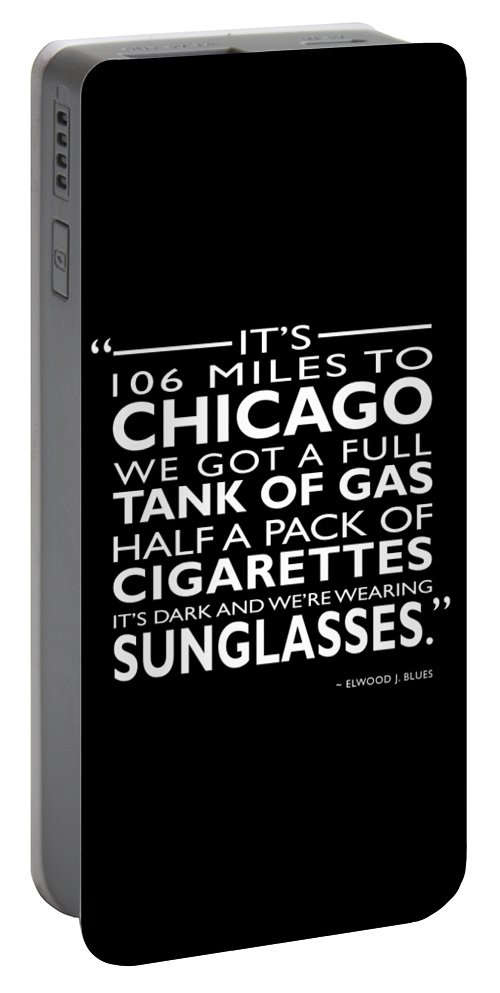 The Blues Brothers Portable Battery Charger featuring the photograph Its 106 Miles To Chicago by Mark Rogan