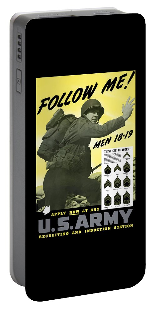 Army Portable Battery Charger featuring the painting Join The Us Army - Follow Me by War Is Hell Store