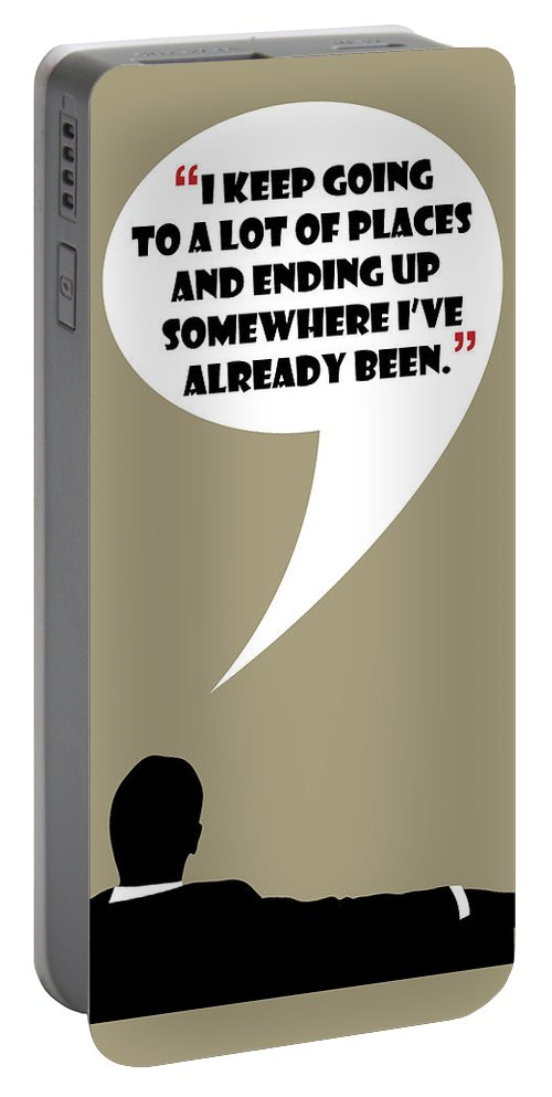 Don Draper Portable Battery Charger featuring the painting Keep Going Places - Mad Men Poster Don Draper Quote by Beautify My Walls