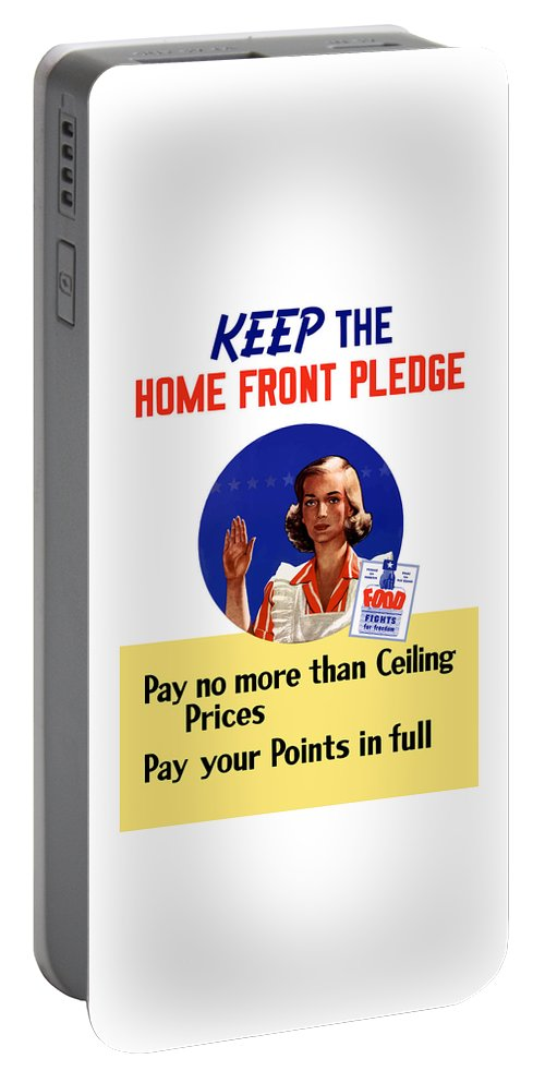 Conservation Portable Battery Charger featuring the painting Keep The Home Front Pledge by War Is Hell Store
