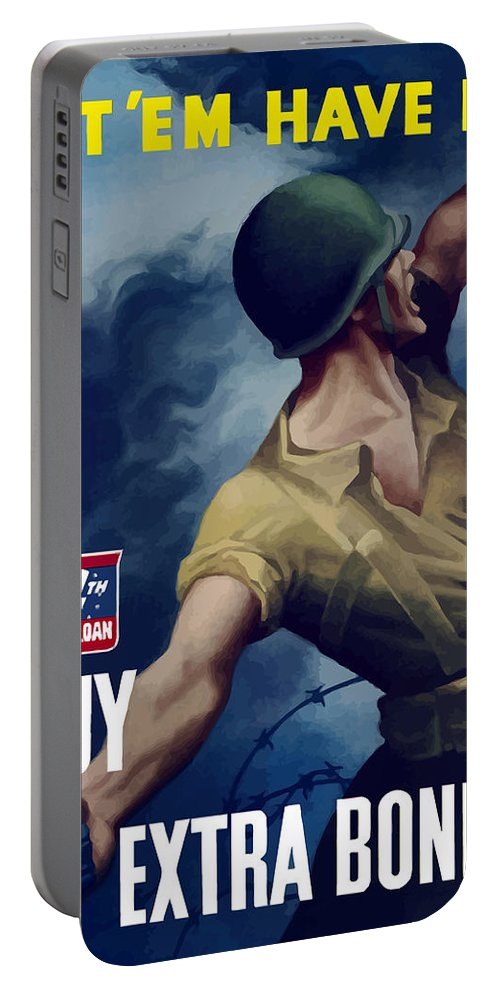 War Bonds Portable Battery Charger featuring the painting Let Em Have It - Buy Extra Bonds by War Is Hell Store