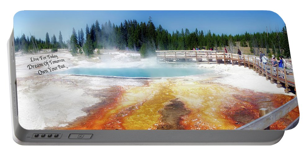 Yellowstone Park Black Pool Portable Battery Charger featuring the photograph Live Dream Own Yellowstone Park Black Pool Text by Thomas Woolworth