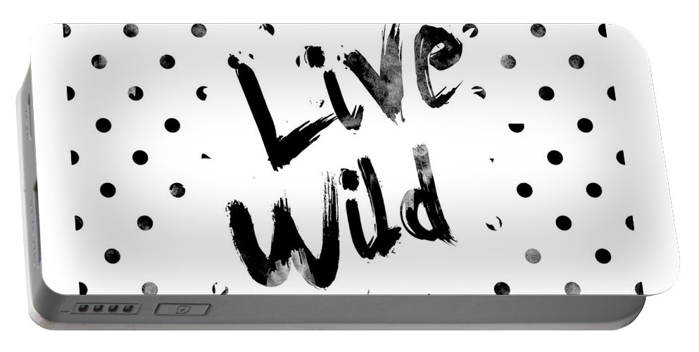 Live Wild Portable Battery Charger featuring the digital art Live Wild by Pati Photography