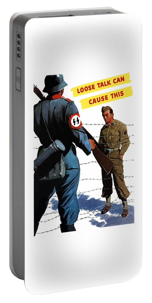 Pow Portable Battery Charger featuring the painting Loose Talk Can Cause -- Ww2 Propaganda by War Is Hell Store