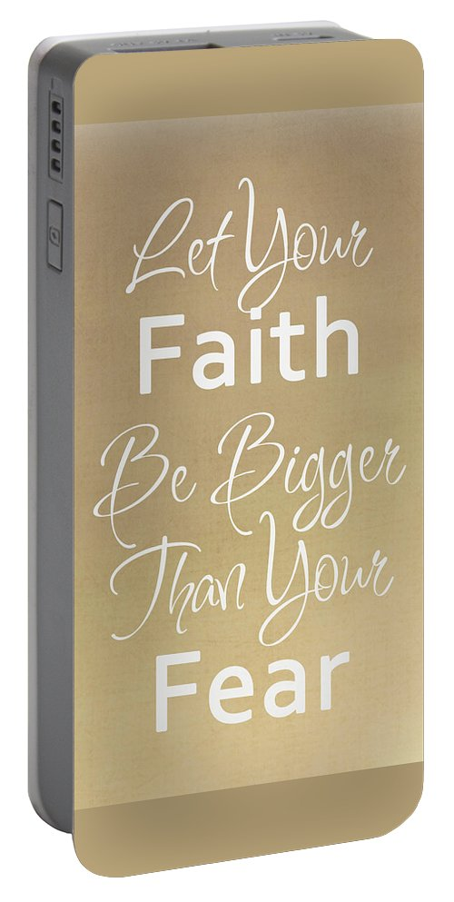 Quote Portable Battery Charger featuring the digital art No Fear by Inspired Arts