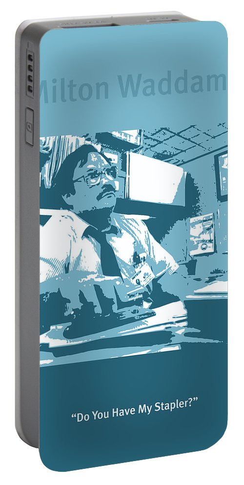 Office Space Portable Battery Charger featuring the mixed media Office Space Milton Waddams Movie Quote Poster Series 003 by Design Turnpike