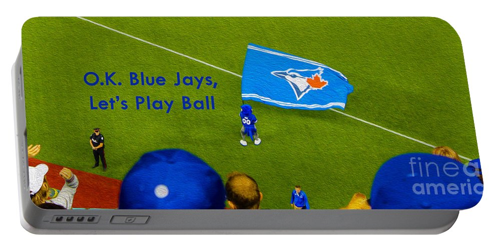 Toronto Portable Battery Charger featuring the photograph O.k. Blue Jays Let's Play Ball by Nina Silver