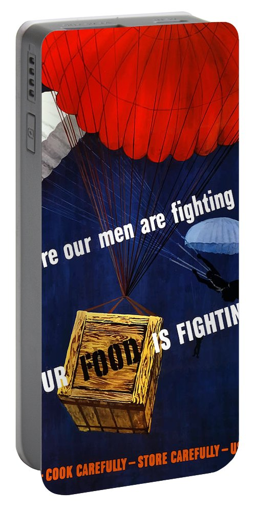 War Propaganda Portable Battery Charger featuring the painting Our Food Is Fighting - Ww2 by War Is Hell Store