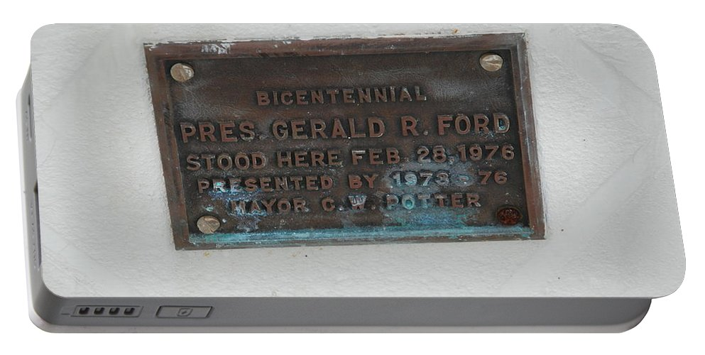 President Gerald R Ford Portable Battery Charger featuring the photograph President Gerald R Ford Stood Here by Rob Hans