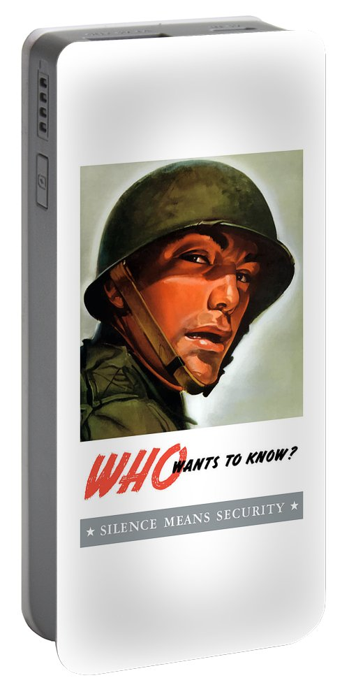 Ww2 Portable Battery Charger featuring the painting Who Wants To Know - Silence Means Security by War Is Hell Store