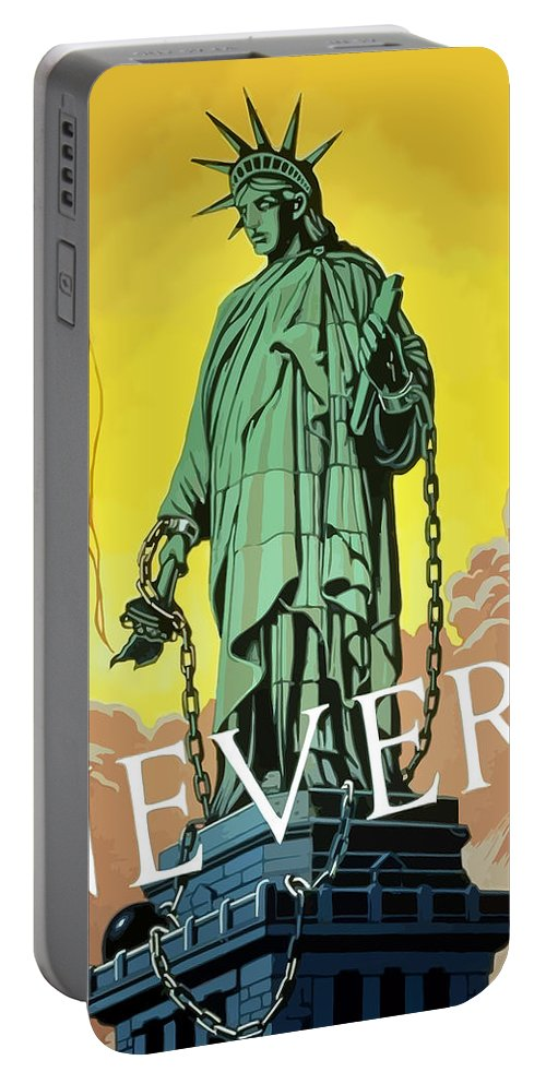 Statue Of Liberty Portable Battery Charger featuring the painting Statue Of Liberty In Chains -- Never by War Is Hell Store