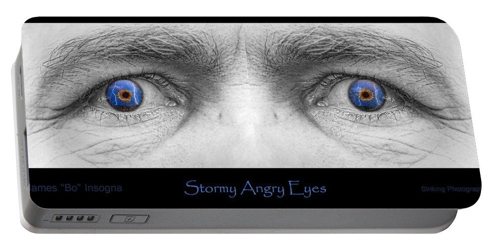 Eyes Portable Battery Charger featuring the photograph Stormy Angry Eyes Poster Print by James BO Insogna