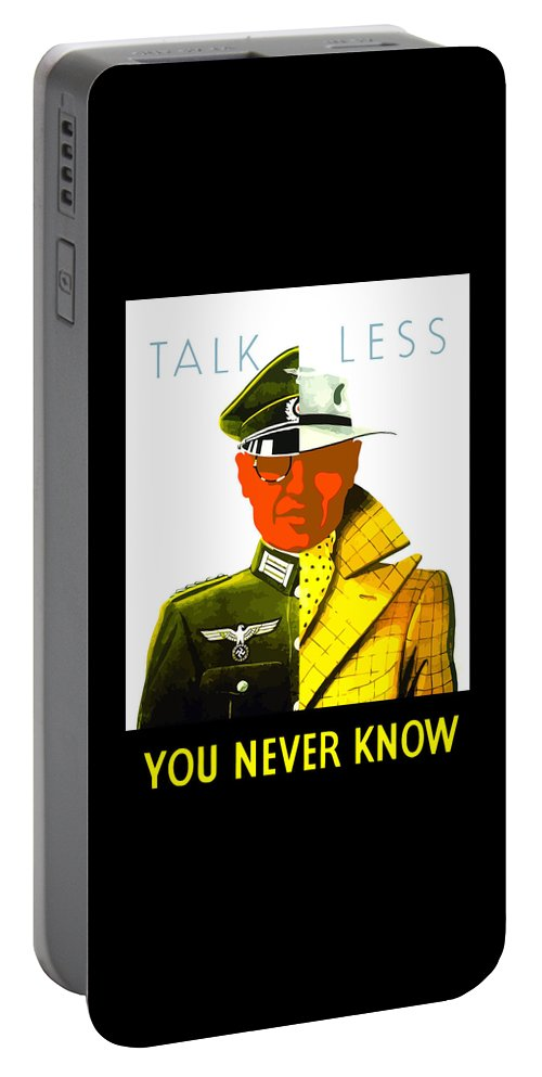World War Ii Portable Battery Charger featuring the painting Talk Less You Never Know by War Is Hell Store