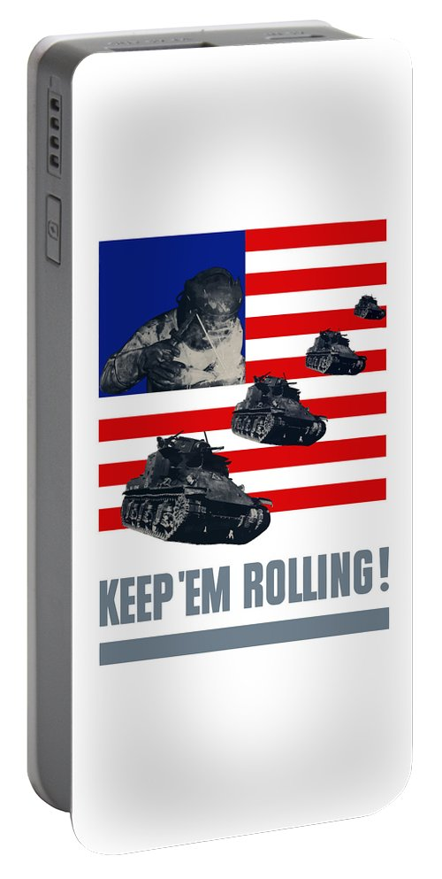 Tank Portable Battery Charger featuring the painting Tanks -- Keep 'em Rolling by War Is Hell Store