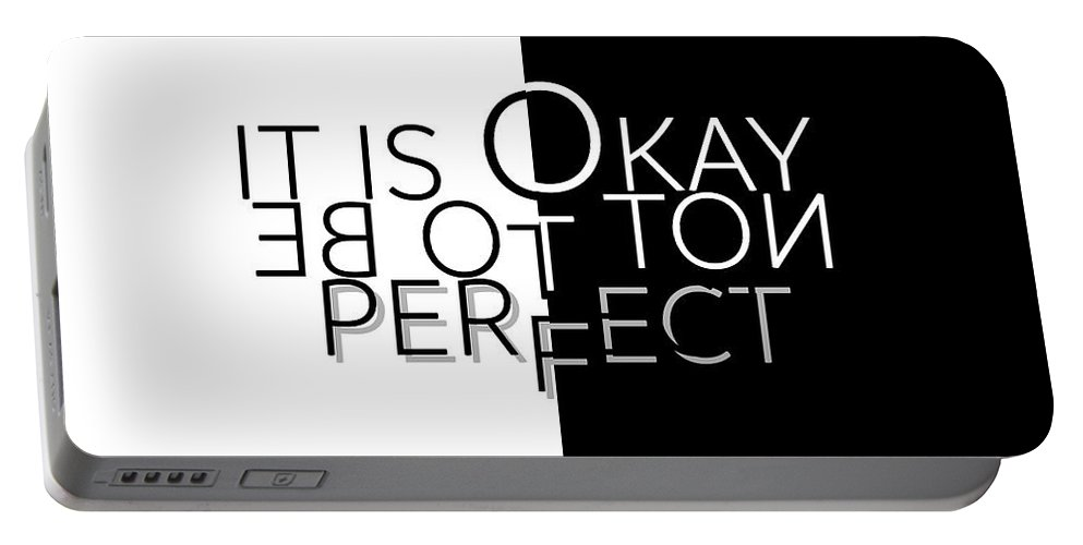 Abstract Portable Battery Charger featuring the digital art Text Art IT IS OKAY NOT TO BE PERFECT by Melanie Viola