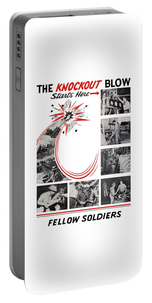 War Production Portable Battery Charger featuring the painting The Knockout Blow Starts Here by War Is Hell Store
