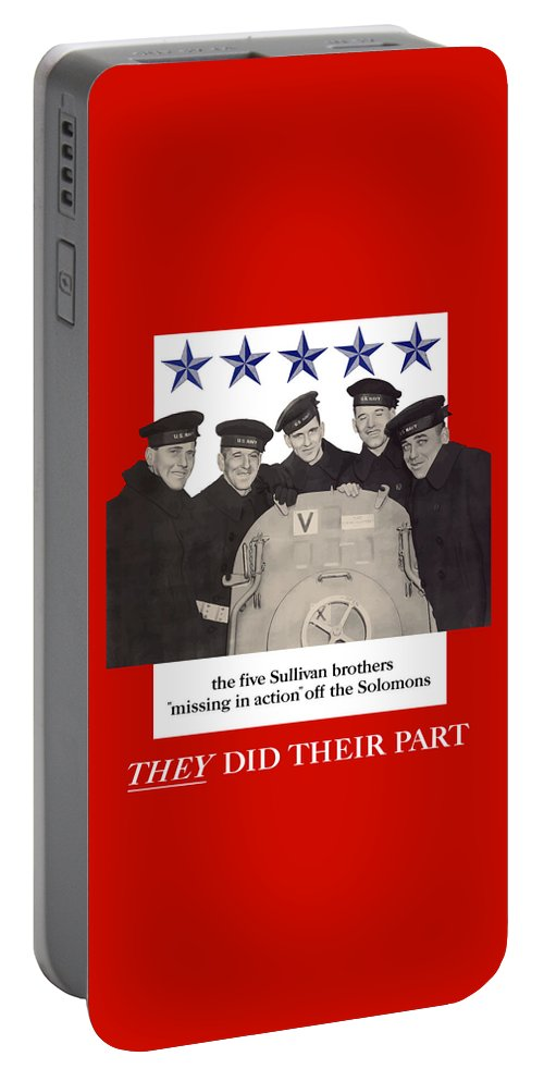 Propaganda Portable Battery Charger featuring the painting The Sullivan Brothers - They Did Their Part by War Is Hell Store