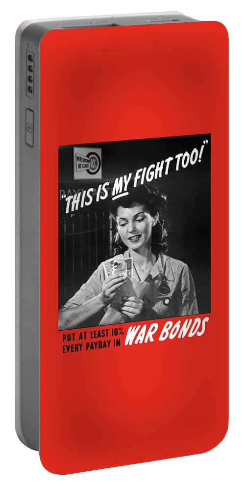 War Bonds Portable Battery Charger featuring the painting This Is My Fight Too - Ww2 by War Is Hell Store