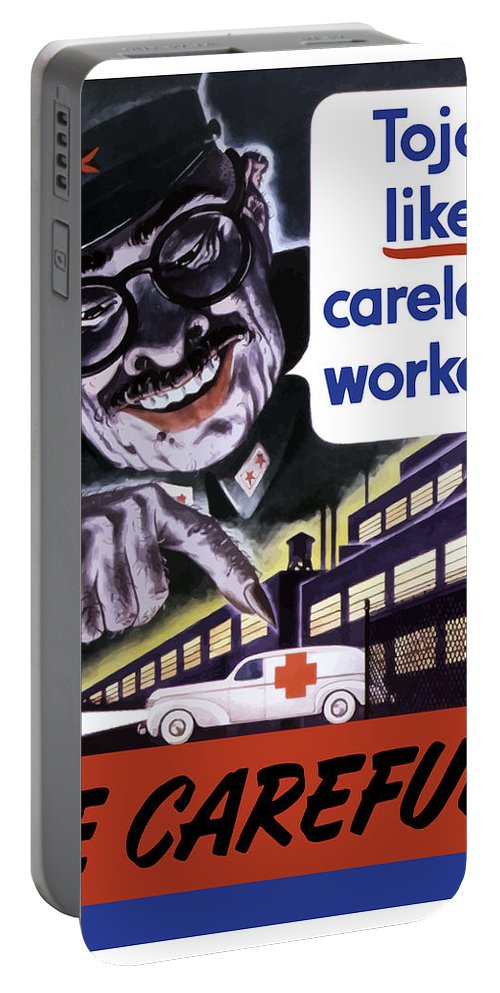 Tojo Portable Battery Charger featuring the painting Tojo Like Careless Workers - Ww2 by War Is Hell Store