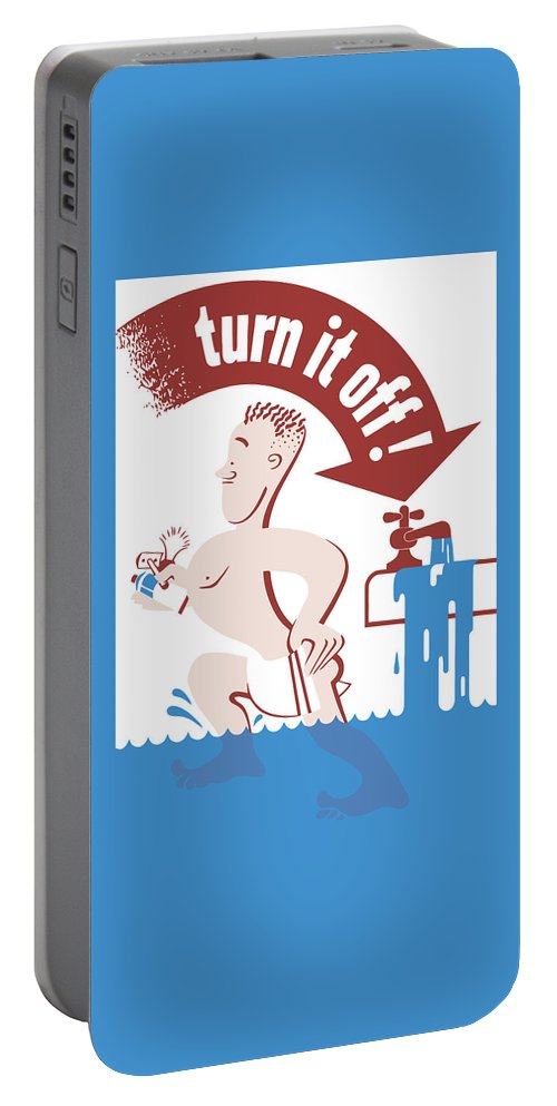 Wwii Portable Battery Charger featuring the painting Water - Turn It Off by War Is Hell Store